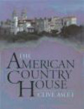 Clive Aslet - American Country House