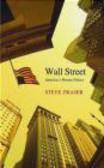 Steve Fraser,S Fraser - Wall Street