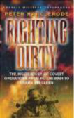 Peter Harclerode,P Harclerode - Fighting Dirty Inside Story ofCovert Operations fromHoChiMin