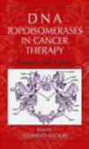 Andoh - DNA Topoisomerases in Cancer Therapy Present & Future