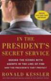 Ronald Kessler,R Kessler - President`s Secret Service