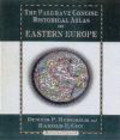 Dennis Hupchick,Harold Cox,Hupchick D - Palgrave Concise Historical Atlas of Eastern Europe