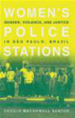 Cecilia Macdowell Santos,Santos MacDowell - Women`s Police Stations