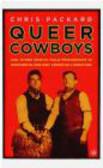 Chris Packard - Queer Cowboys