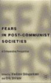 Eric Shiraev - Fears in Post-Communist Society