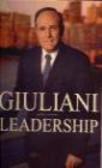 Rudolph Giuliani,Bob Giuliani - Leadership