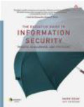 Tim Mather,Mark Egan - Executive Guide to Information Security Threats Challenge