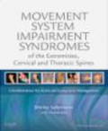 Shirley Sahrmann - Movement System Impairment Syndromes of the Extremities, Cervical and Thoracic Spines