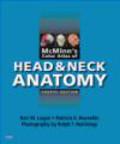 Ralph T. Hutchings,Patricia A. Reynolds,Bari M. Logan - McMinn`s Color Atlas of Head and Neck Anatomy 4e