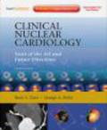 Barry Zaret,George Beller,B Zaret - Clinical Nuclear Cardiology