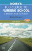 Melodie Chenevert,M Chenevert - Mosby`s Tour Guide to Nursing School 6e