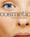 Joseph Niamtu,J Niamtu - Cosmetic Facial Surgery
