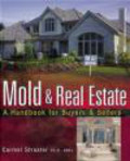 Carmel Streater,C Streater - Mold & Real Estate a Handbook for Buyers & Sellers