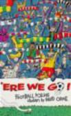 D Orme - Ere We Go Football Poems