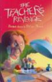 Brian Moses,B Moses - Teacher`s Revenge
