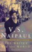 V. S. Naipaul,V Naipaul - Writer & World