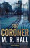 M Hall - Coroner