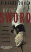 Richard Cohen,R Cohen - By the Sword