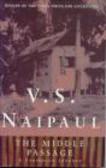 V. S. Naipaul,V Naipaul - Middle Passage