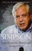 John Simpson,J Simpson - News from No Man`s Land