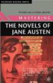 Susan Gregory,Richard Gill,R Gill - Mastering the Novels of Jane Austen