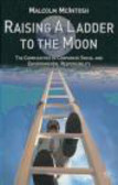 Malcolm McIntosh - Raising a Ladder to the Moon