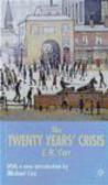 E. H. Carr,Edward Hallett Carr - Twenty Years` Crisis 1919-1939