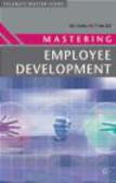 Richard Pettinger,R Pettinger - Mastering Employee Development