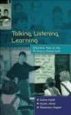 Susan Jones,Debra Myhill,Rosemary Hopper - Talking Listening & Learning