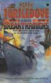 Harry Turtledove,H Turtledove - Great War Breakthroughs