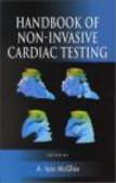 A McGhie - Handbook Non-Invasive Cardiac Testing