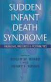 Krous,Byard - Sudden Infant Death Syndrome