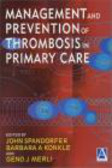 J Spandorfer - Management & Prevention of Thrombosis in Primary Care