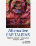 Denis Shaw,Robert Gwynne,Thomas Klak - Alternative Capitalisms Geographies of Emerging Regions