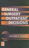 Michael Ellis Gaunt - General Surgery Outpatient Decisions
