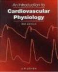 Rodney Levick,J. R. Levick - Introduction to Cardiovascular Physiology