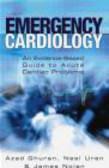 Azad Ghuran,Nail Uren,James Nolan - Emergency Cardiology