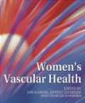 Jeff Ginsberg,Charles Forbes,Ian Greer - Women`s Vascular Health