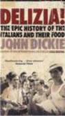 John Dickie,J Dickie - Delizia