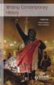 Robert Gildea,Anne Simonin,R Gildea - Writing Contemporary History