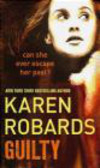 Karen Robards,K Robards - Guilty