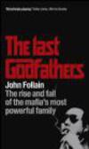 John Follain,J Folland - Last Godfathers