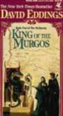 David Eddings,D Eddings - King of Murgos book two of THE MALLOREON