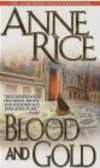 A Rice - Blood & Gold