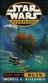 Michael A. Stackpole,Michael Stackpole - Dark Tide II - Ruin - New Jedi Order - STAR WARS