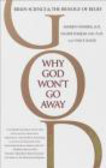Newberg Andrew Md - Why God Won`t Go Away