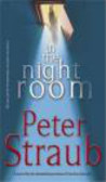 P Straub - In the Night Room