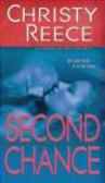 Christy Reece,C Reece - Second Chance
