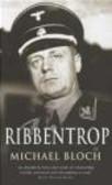 Michael Bloch - Ribbentrop