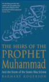 Barnaby Rogerson,B Rogerson - Heirs of the Prophet Muhammad